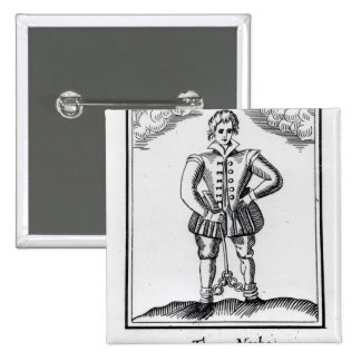 Thomas Nashe , from a pamphlet, pub. in 1597 Pinback Buttons