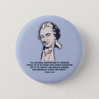 Thomas Paine - Mega-Churches 6 Cm Round Badge
