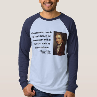 Thomas Paine Quote 2b T-shirt
