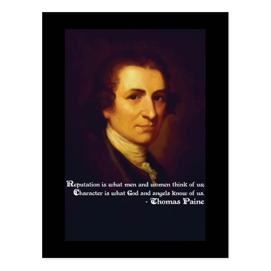 Thomas Paine Quote on Reputation and Character Postcard
