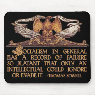 Thomas Sowell Quote on Socialism Mouse Mat
