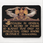 Thomas Sowell Quote on Socialism Mousepad