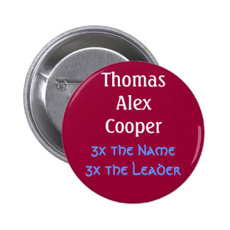 ThomasAlexCooper, 3x the Name3x the Leader 6 Cm Round Badge