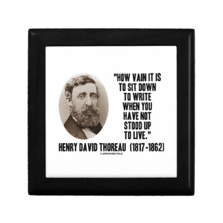 Thoreau How Vain Sit Down To Write Not Stood Up Small Square Gift Box