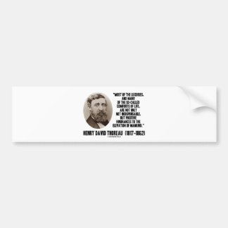 Thoreau Luxuries So-Called Comforts Of Life Quote Bumper Stickers