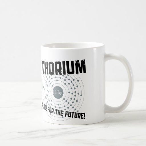 THORIUM - FUEL! FOR THE FUTURE! BASIC WHITE MUG