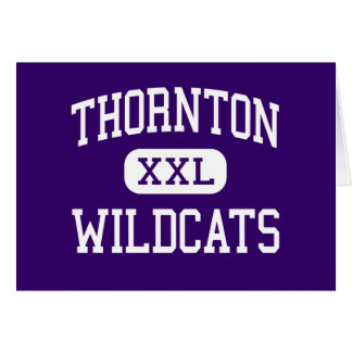 Thornton - Wildcats - High - Harvey Illinois Greeting Cards