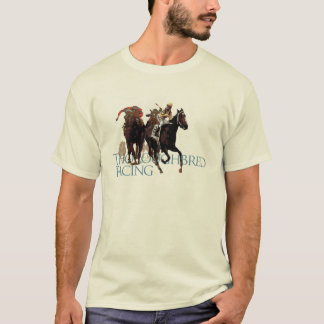 Thoroughbred Horse Racing Gifts T-Shirt