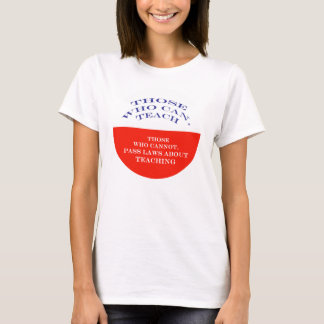 Those Who Can T-Shirt