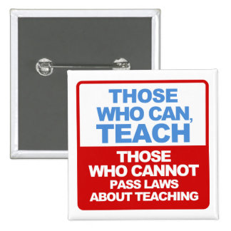Those Who Can, Teach - Buttons