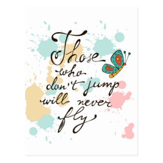 Those Who Dont Jump Will Never Fly Postcard
