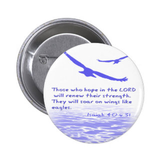 Those who hope in the LORD ... | 6 Cm Round Badge