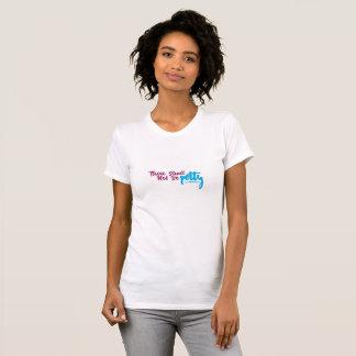 Thou Shall not be Petty T-Shirt