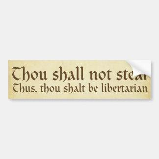 Thou shall not steal Bumper Sticker