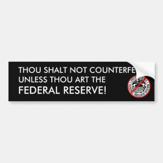 Thou shalt not counterfeit! bumper sticker