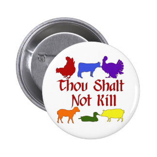 Thou Shalt Not Kill 6 Cm Round Badge