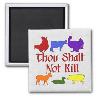 Thou Shalt Not Kill Fridge Magnet