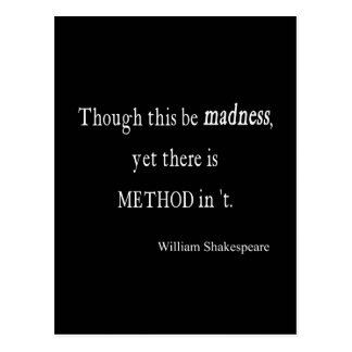 Though Be Madness Yet Method Shakespeare Quote Postcard