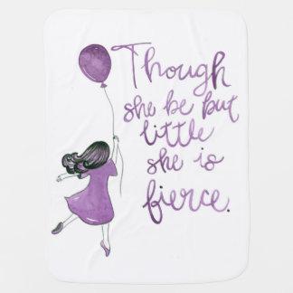 Though She Be But Little She is Fierce Blanket