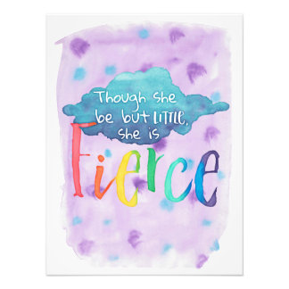 Though She Be But Little, She Is Fierce. Photo Print