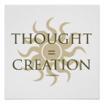 Thought = Creation Poster