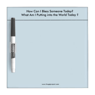 Thought for the day dry erase board