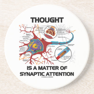Thought Is A Matter Of Synaptic Attention (Neuron) Coasters