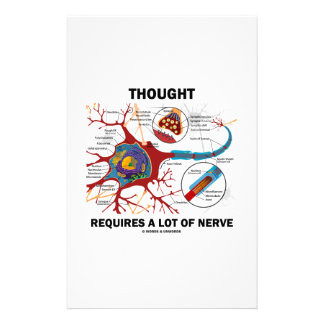 Thought Requires A Lot Of Nerve (Synapse) Stationery Paper