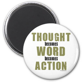 Thought Word Action 6 Cm Round Magnet