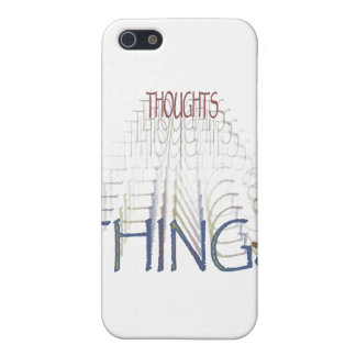 Thoughts become things case for iPhone 5/5S