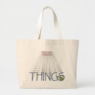 Thoughts become things jumbo tote bag