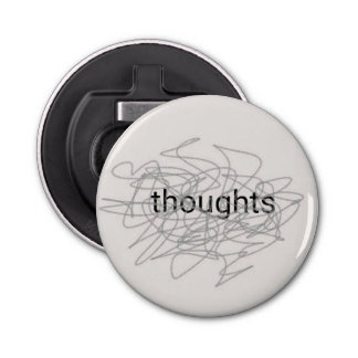 Thoughts Bottle Opener