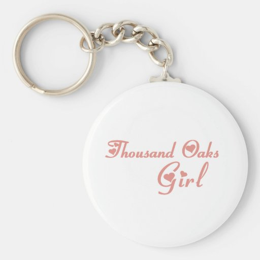 Thousand Oaks Girl tee shirts Key Chains