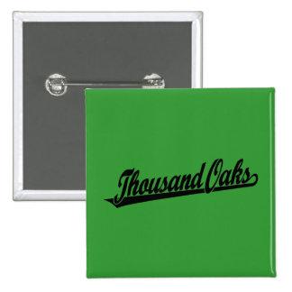 Thousand Oaks script logo in black 15 Cm Square Badge