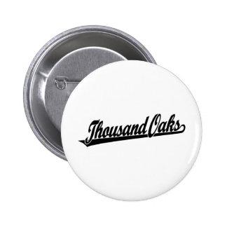 Thousand Oaks script logo in black 6 Cm Round Badge