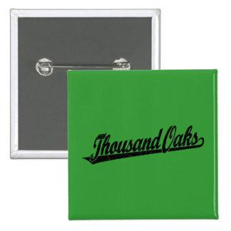 Thousand Oaks script logo in black distressed 15 Cm Square Badge
