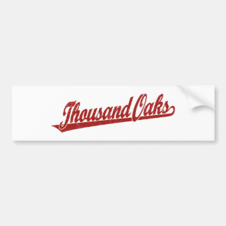 Thousand Oaks script logo in red distressed Bumper Stickers