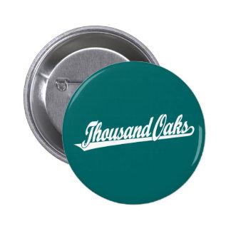 Thousand Oaks script logo in white 6 Cm Round Badge