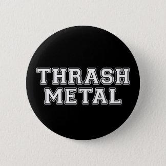 Thrash Metal 6 Cm Round Badge