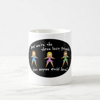 Three Best Friends Mugs