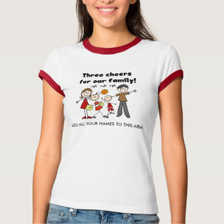 Three Cheers for Our Family Customizable T-shirt