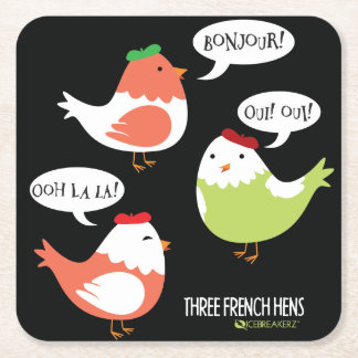 THREE FRENCH HENS FUNNY CHRISTMAS COASTER