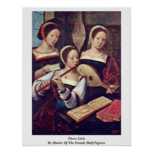 Three Girls By Master Of The Female Half-Figures Poster