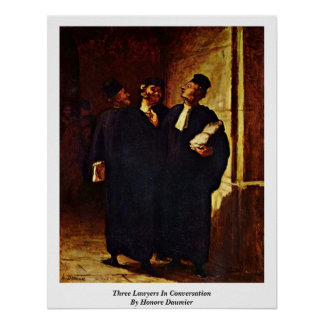 Three Lawyers In Conversation By Honore Daumier Poster
