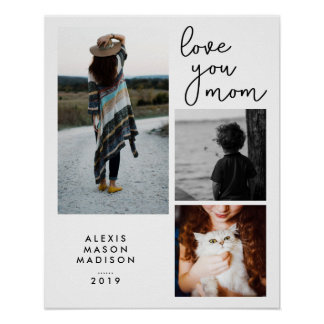 Three Photos and Modern Typography | Love You Mom Poster