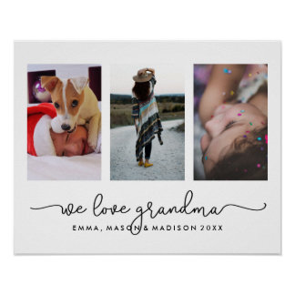 Three Photos and Typography | We Love Grandma Poster