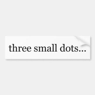 three small dots bumper sticker
