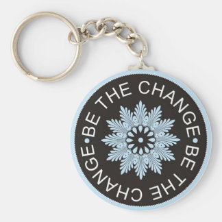 Three Word Quotes ~Be The Change~ Basic Round Button Key Ring