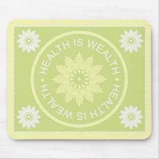 Three Word Quotes ~Health Is Wealth~ Mouse Pad