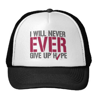 Throat Cancer I Will Never Ever Give Up Hope Cap